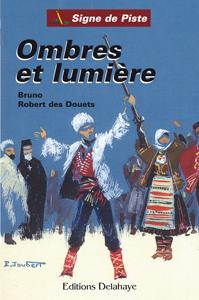 Signe-de-Piste-Ombres-et-Lumiere-Robert-des-Douets